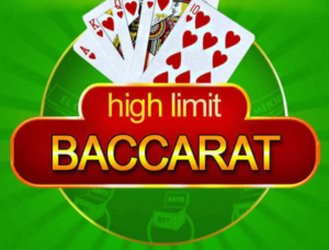 high-limit baccarat