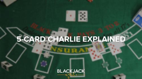 5-card Charlie Rule in Blackjack